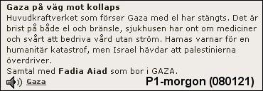 P1-morgon, Hamas & propagandan
