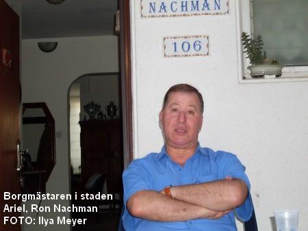 Borgmästaren i staden Ariel, Ron Nachman